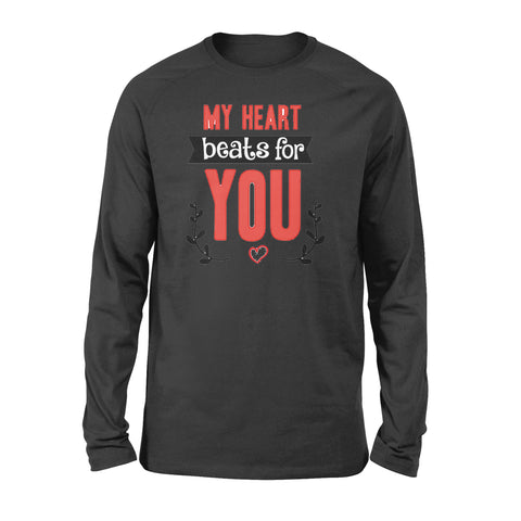 My Heart Beats For You - Standard Long Sleeve