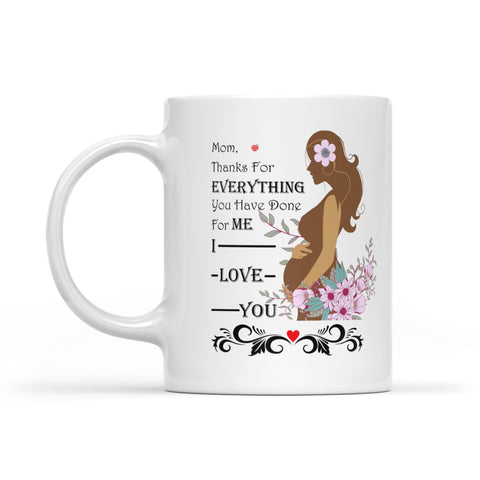 I Love You Mom - White Mug