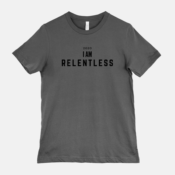 I AM RELENTLESS Unisex Tee