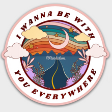 Load image into Gallery viewer, Be With You Everywhere Adventuring Together Sticker