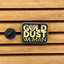 Load image into Gallery viewer, Gold Dust Woman Enamel Pin - Black