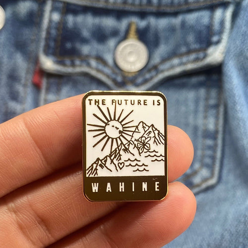 The Future Is Wahine Pin