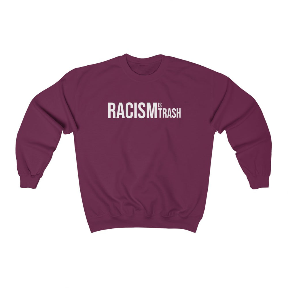 Racism Is Trash - Unisex Heavy Blend™ Crewneck Sweatshirt