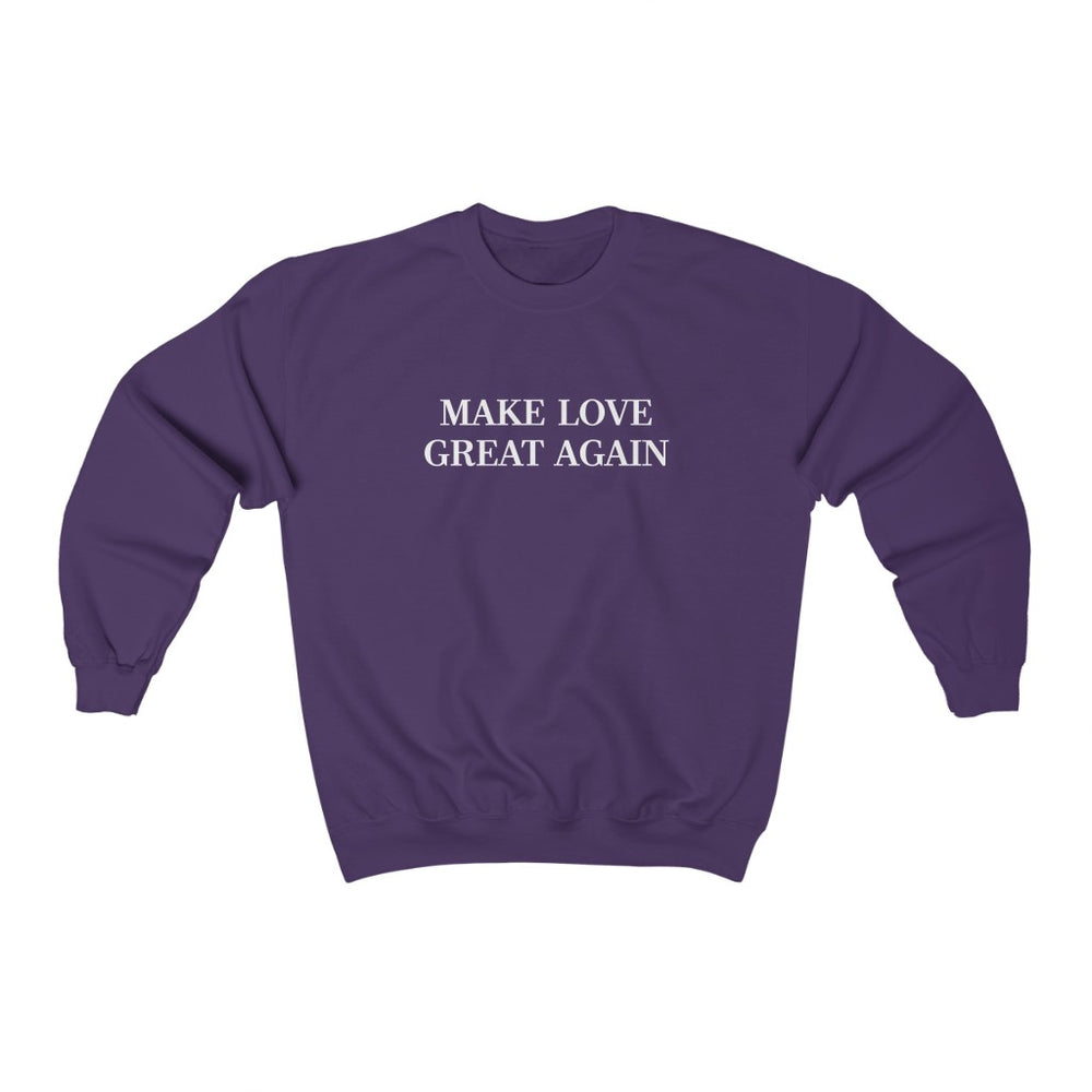 Make Love Great Again - Unisex Heavy Blend™ Crewneck Sweatshirt