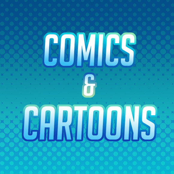 Comics and Cartoons