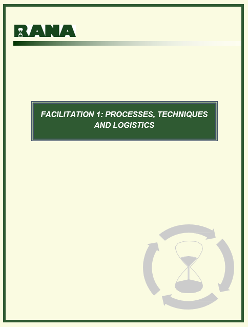 Facilitation: Processes, Techniques and Logistics