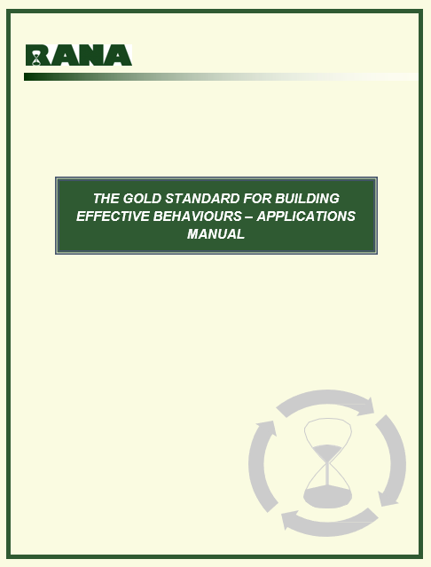 The Gold Standard for Building Effective Behaviours – Applications