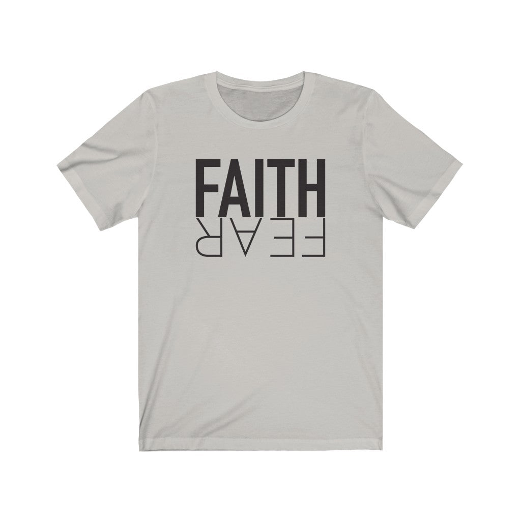 Faith Over Fear - Unisex Jersey Short Sleeve Tee