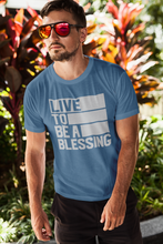 Load image into Gallery viewer, Live To Be A Blessing - Unisex Ultra Cotton Tee