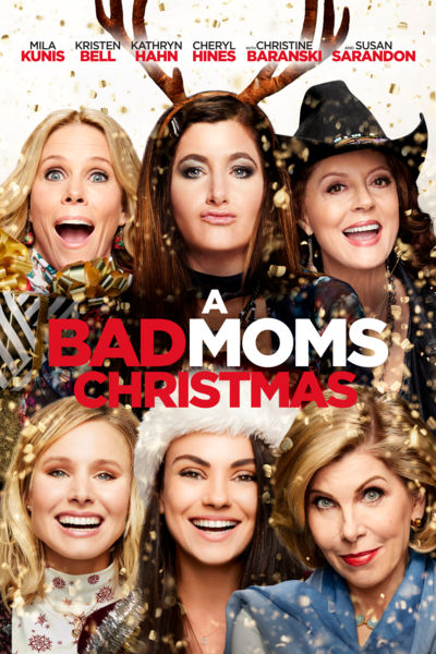 A Bad Moms Christmas (iTunes Only)