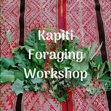 Load image into Gallery viewer, Kapiti Foraging for Wild Edible Weeds Workshops