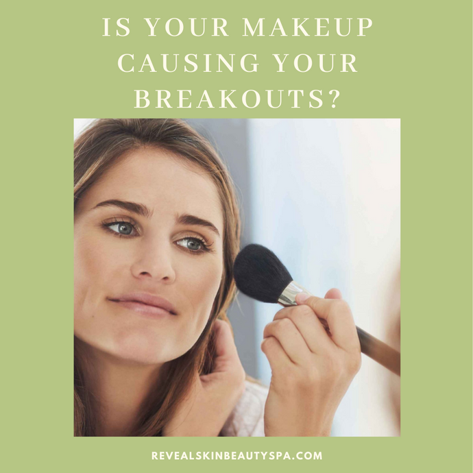 Is Your Makeup Causing Your Breakouts?