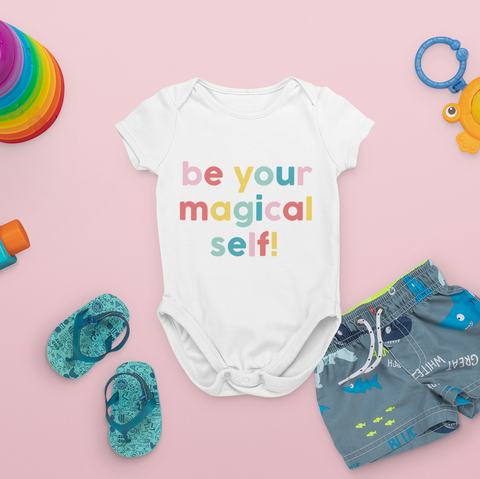 Be Your Magical Self Baby Onesie
