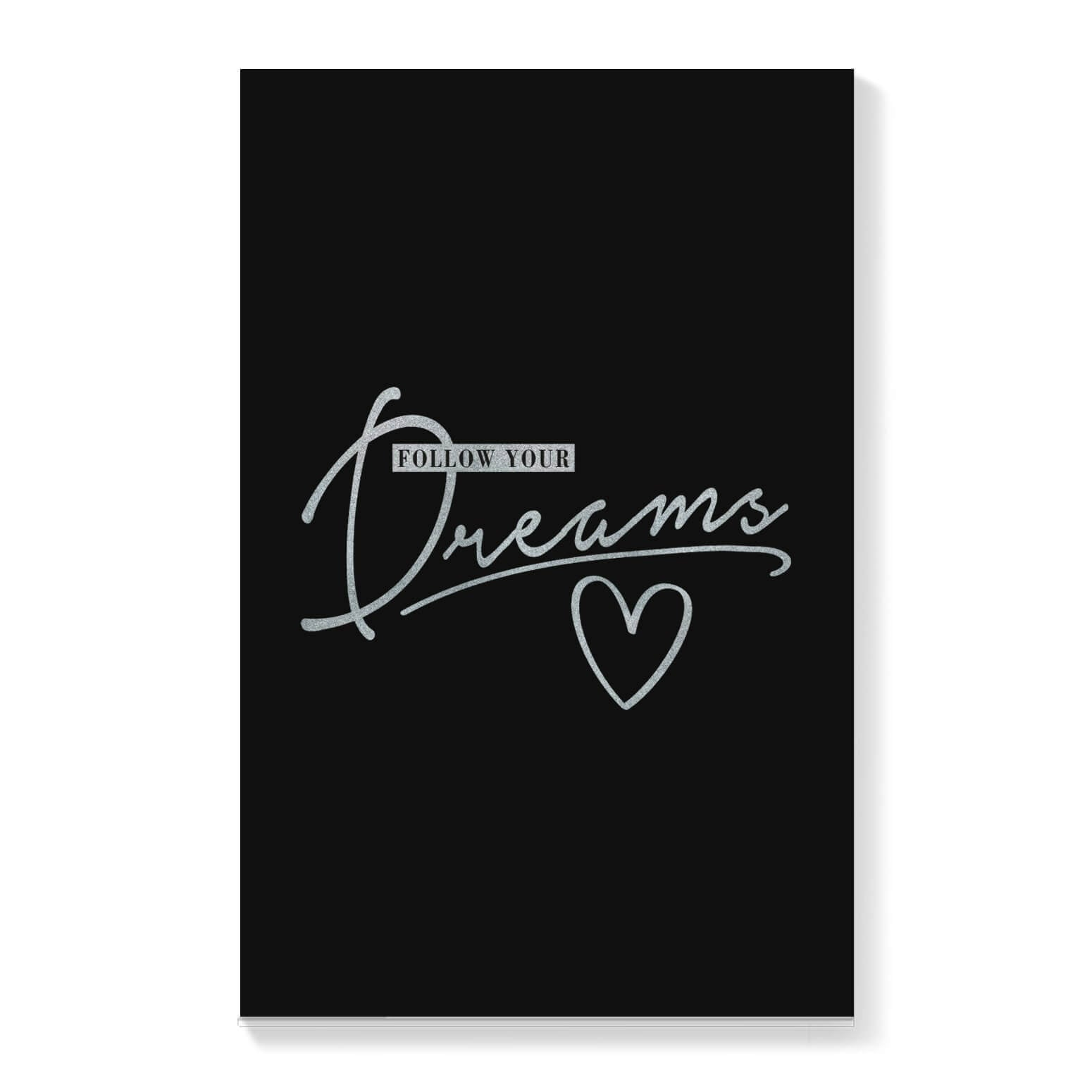 Follow Your Dreams Canvas