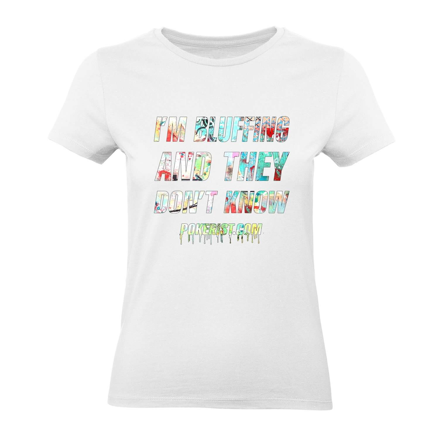 I'm Bluffing Graffiti Womens Tee