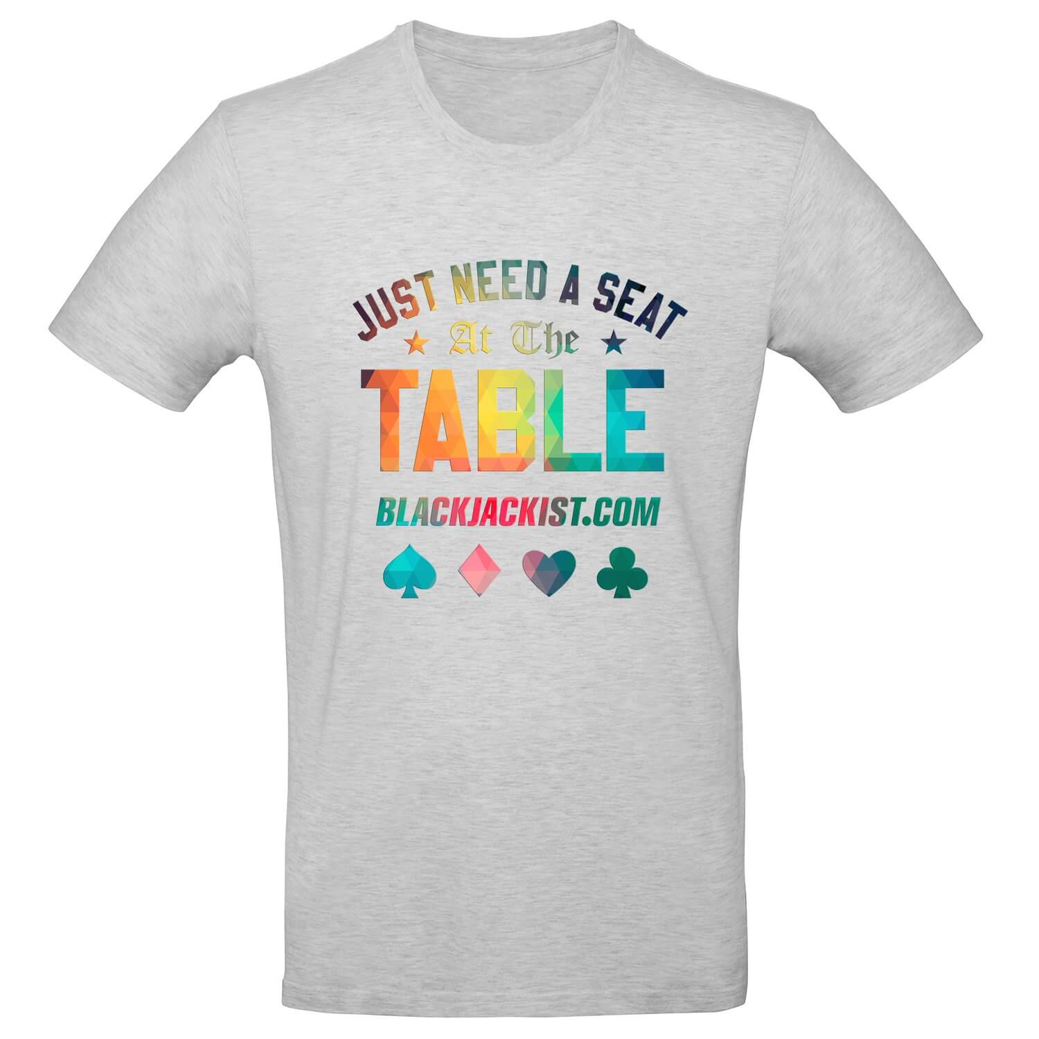 Just Need A Seat At The Table Mens Tee