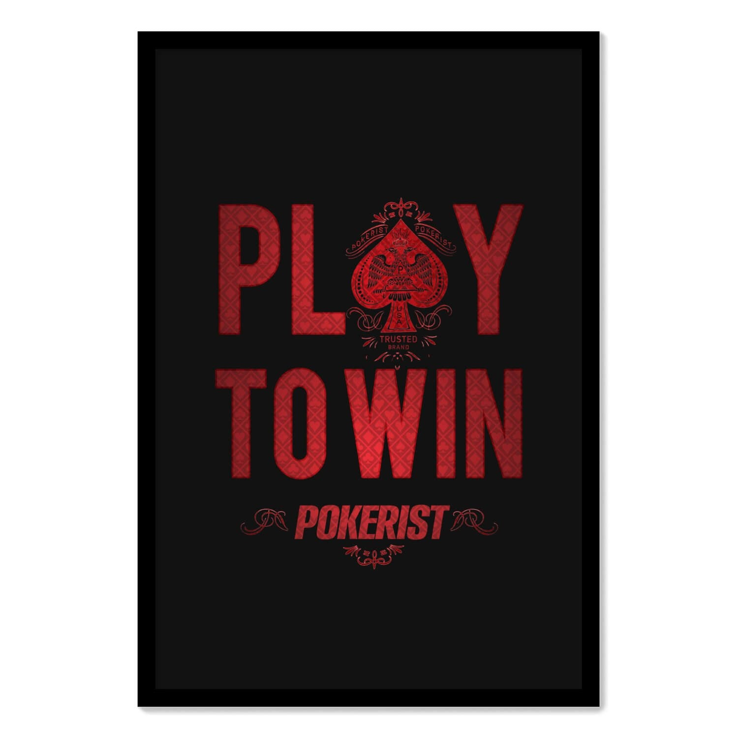 Pokerist Play To Win Framed Poster