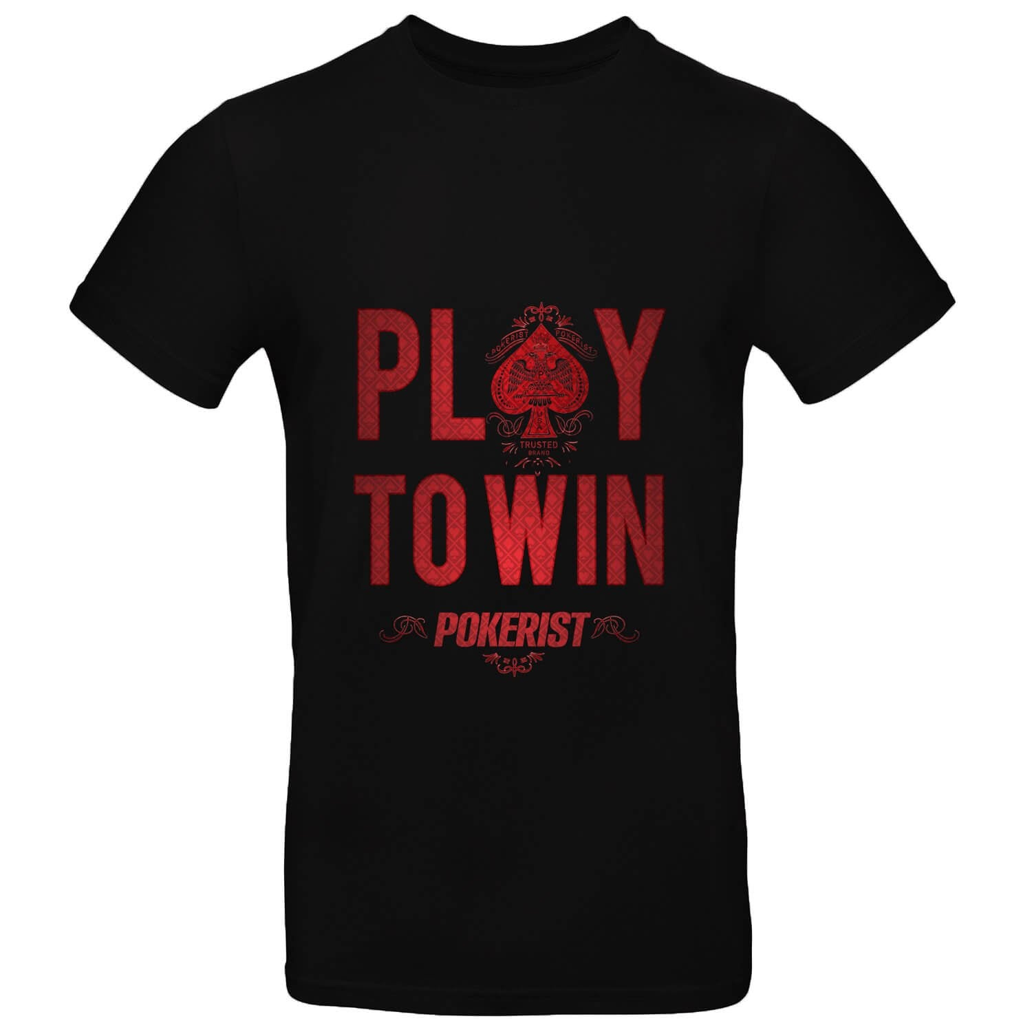 Pokerist Play To Win Mens Tee