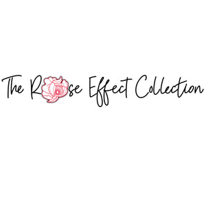 The Rose Effect Collection