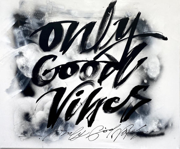 """Only Good Vibes"""