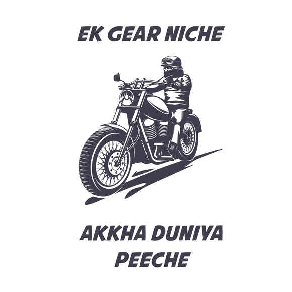 Ek Gear Neeche (Screen Printed)