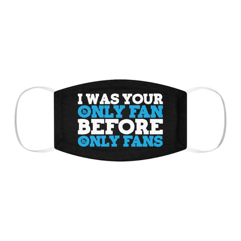 I Was Your Only Fan (Mask) - VulgarCat - Accessories, Face mask, Face Masks, facemask, I was your only fan before only fans, Mask, onlyfans, sex, Unisex, whore