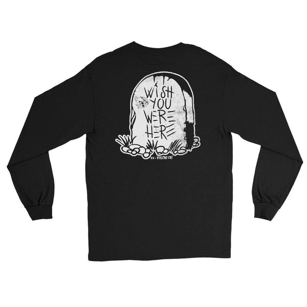Wish You Were Here - Long Sleeve
