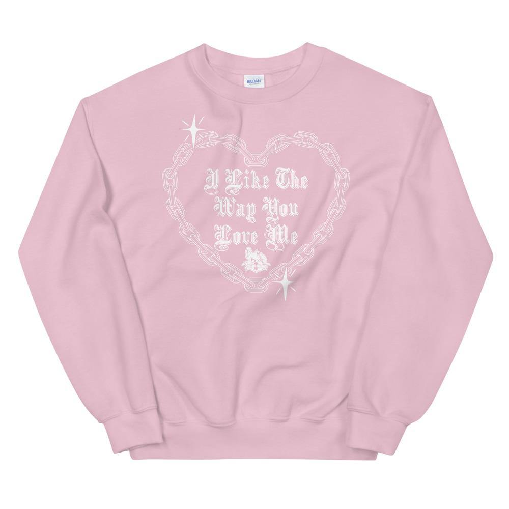 I Like The Way You Love Me (Crewneck) - VulgarCat - All, April, Crewnecks, import_2020_10_05_174341, Men's, New Releases, Women's