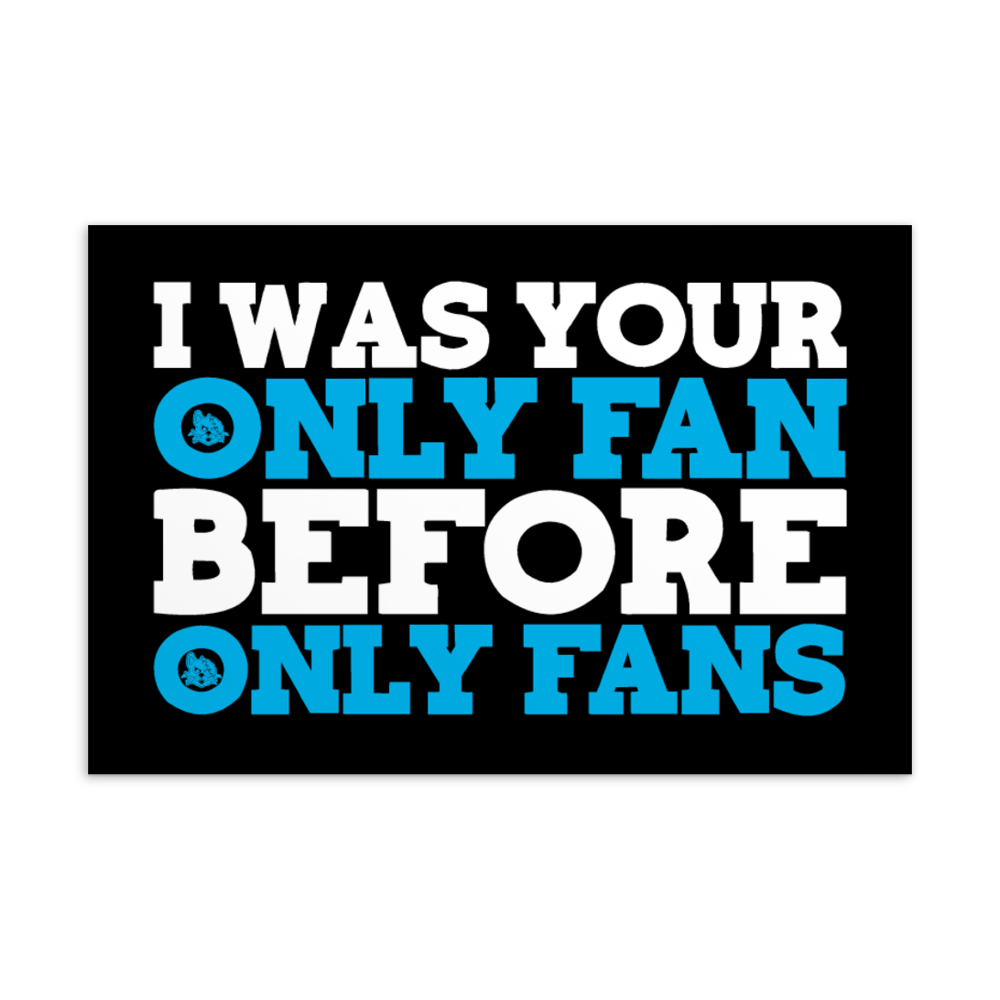 I Was Your Only Fan (Post Card) - VulgarCat - I was your only fan, I was your only fan before only fans, Los Angeles, Onlyfans, Vulgar, vulgar cat, whore