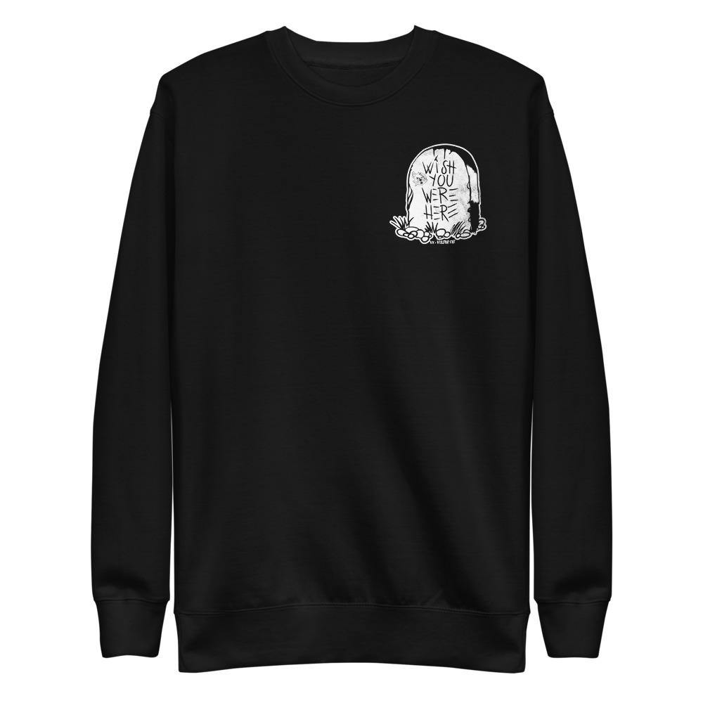 Wish You Were Here - Crewneck - VulgarCat - death, Los Angeles, rip, traditional, traditional tattoo, valentines day, vulgar cat, wish you were here