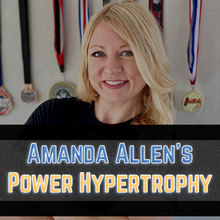 Load image into Gallery viewer, 16 Week Amanda Allen Power Hypertrophy Template