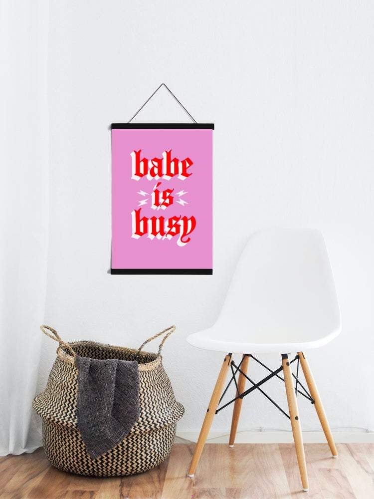 BABE IS BUSY print - laurieleestudio