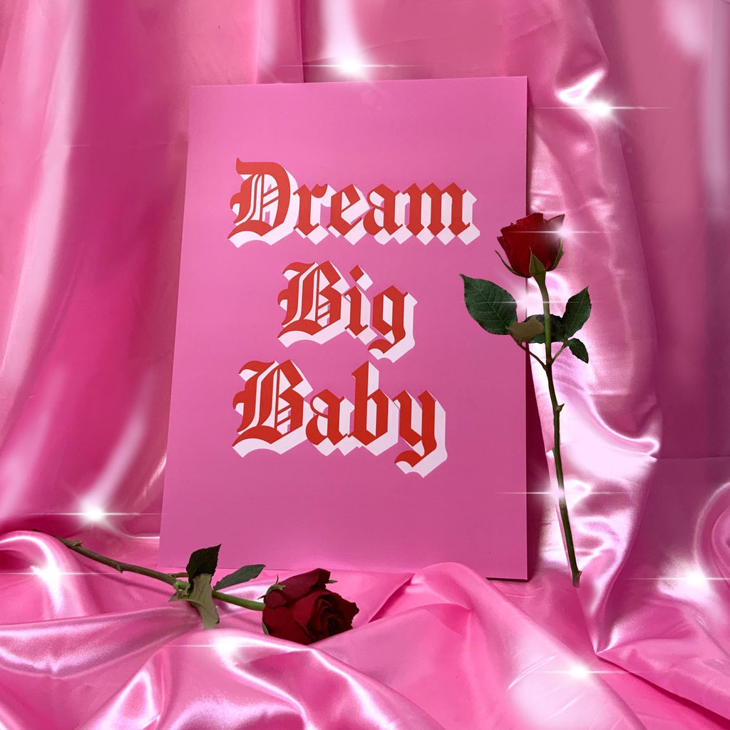 DREAM BIG BABY - laurieleestudio