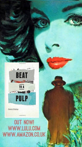 Beat To A Pulp –  A collection of Film Noir Verse by Jason Disley