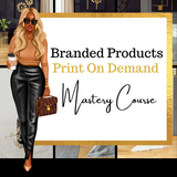 Branded Products Print On Demand Course