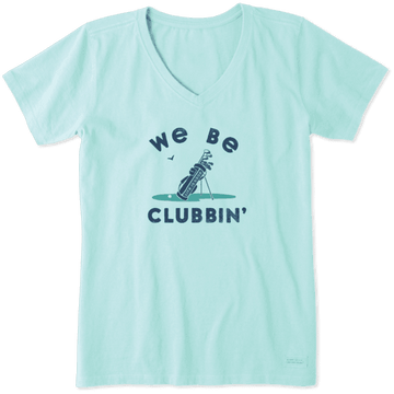 Women's Crusher Vee We Be Clubbin'