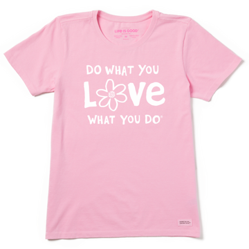 Women's Crusher Tee Do What You Love