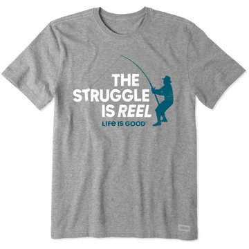 Men's Crusher Tee The Struggle is Reel