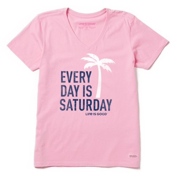 Women's Crusher Lite Tee Everyday is Saturday