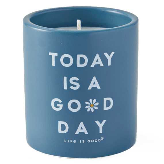 Today is a Good Day Soy Candle