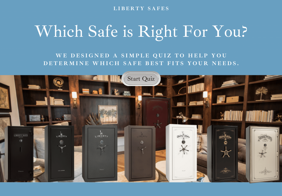 Which safe is right for you quiz with Liberty Safe model lineup.