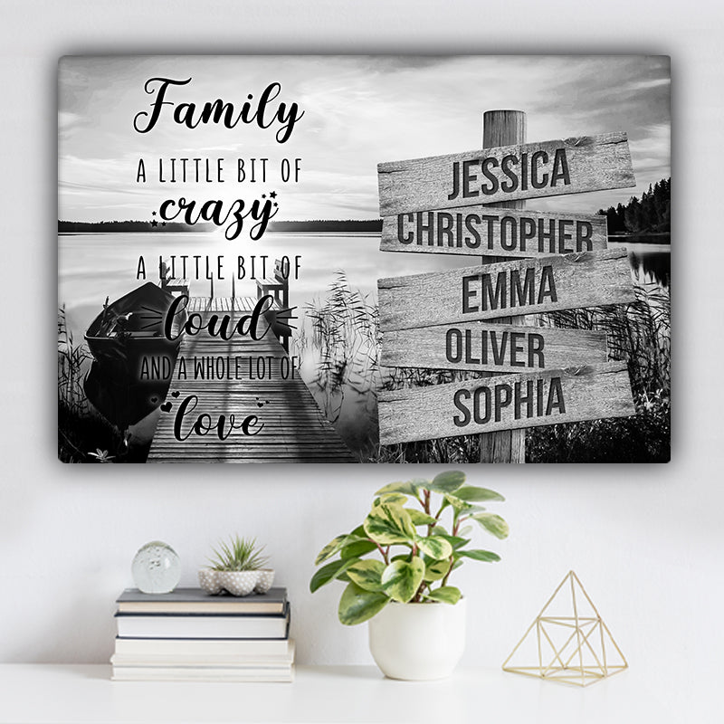 "Lake Dock V2 Family ""Crazy, Loud, Love"" Names Premium Canvas"