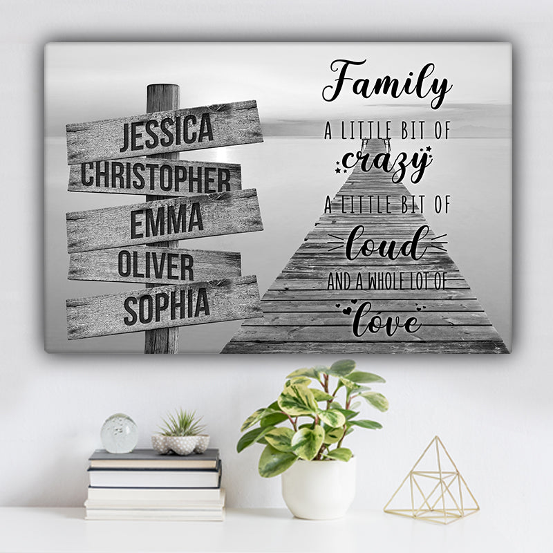 "Sea Dock V1 Family ""Crazy, Loud, Love"" Names Premium Canvas"