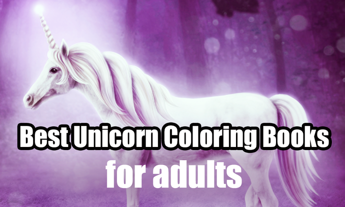 10 Best Unicorn Coloring Books For Adults