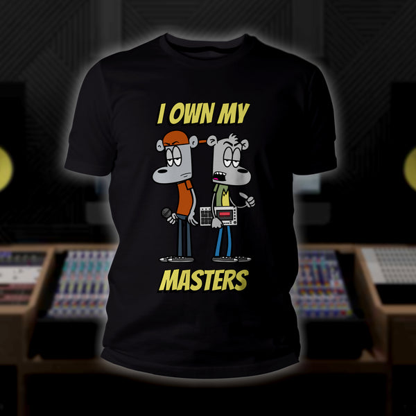 I Own My Masters T-Shirt