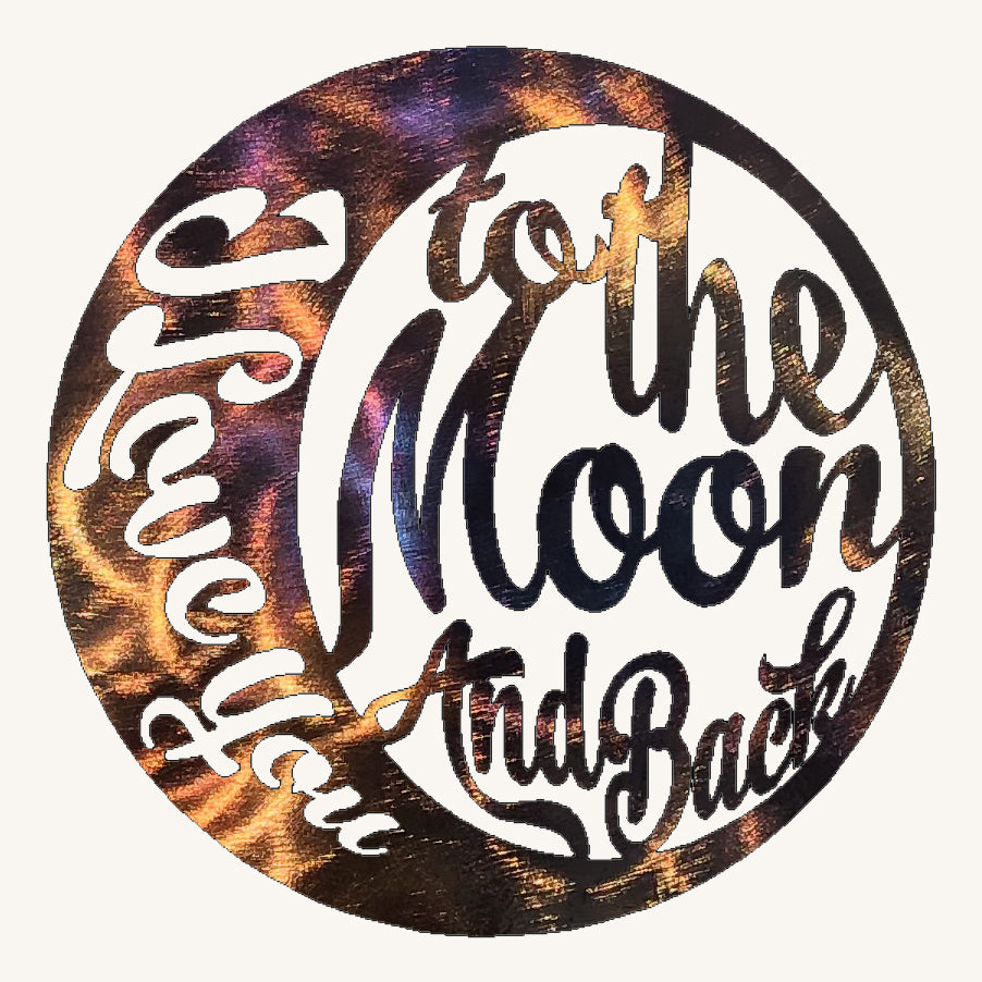 I Love You to the Moon and Back #2 Metal Art
