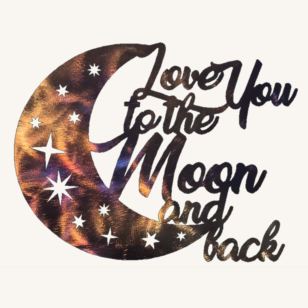 I Love You to the Moon and Back #3 Metal Art