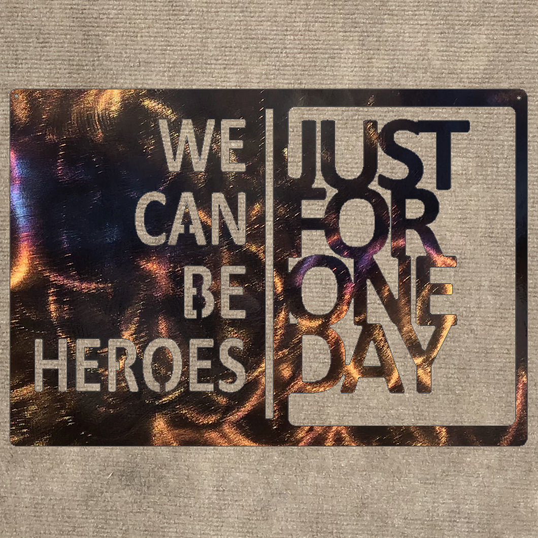 David Bowie We Can Be Heroes Just For One Day Metal Art