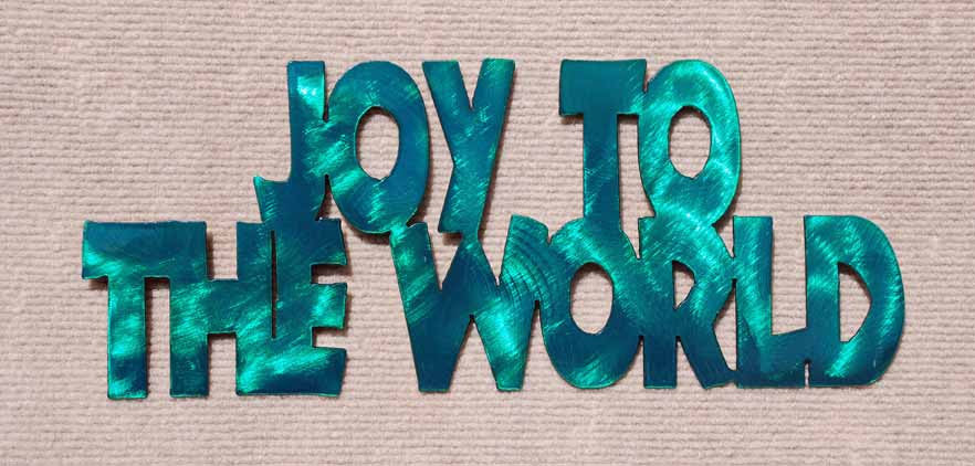 Joy to the World Wall Decoration Metal Art - Mountain Metal Arts