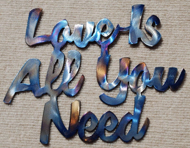 Love Is All You Need Metal Art - Mountain Metal Arts